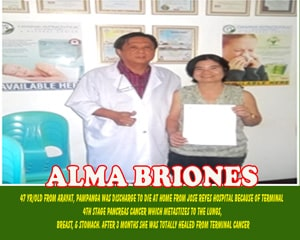 Alma Briones (Totally healed terminal cancer)