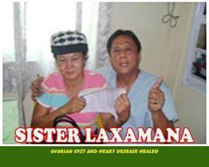 Sister Laxamana (Ovarian Cyst and Heart Diseases Healed)