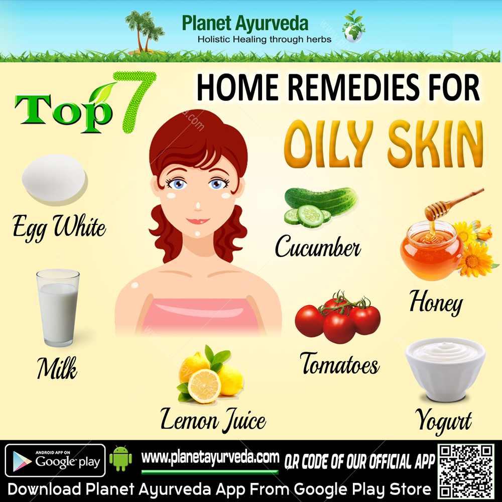 Top 7 Home Remedies for Oily Skin