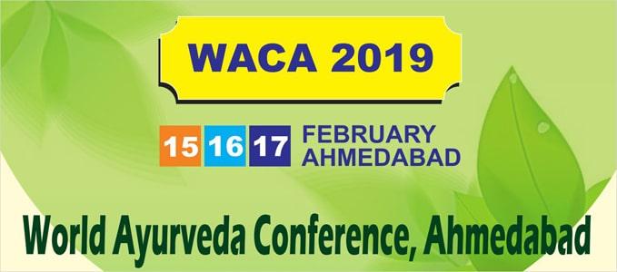 World Ayurveda Conference, Ahmedabad - WACA 2019