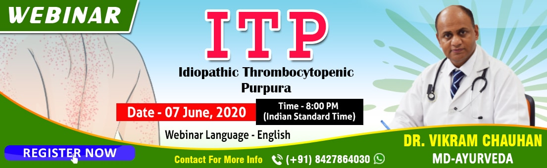 Webinar - ITP - 7th June, 2020 at 8:00 PM (Indian Standard Time)