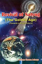 Revival of Satyug- The Golden Age