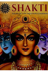 Shakti- Tales of The Mother Goddess